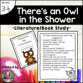 There's an Owl in the Shower: Literature/Book Study
