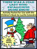 Winter ELA Activities: Cold Lady Who Swallowed Some Snow Winter Activities-Color