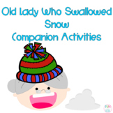 There was a Cold Lady Who Swallowed Some Snow Activities f