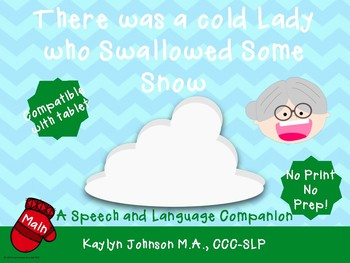 There was a Cold Lady who Swallowed some Snow: iPad speech & language activities