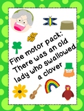 There was an OLD LADY who swallowed A CLOVER... FINE MOTOR TRACING