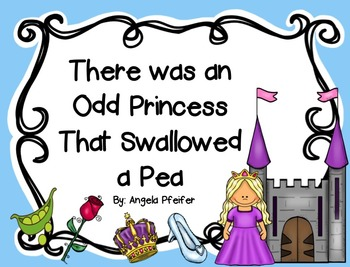 There was an Odd Princess that Swallowed a Pea- Sequencing and Comprehension