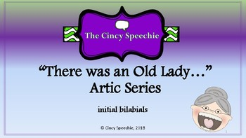 There was an Old Lady Artic Series- bilabials
