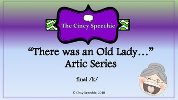 There was an Old Lady Artic Series- final /k/