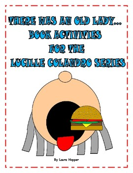 There was an Old Lady... Book Activities for the Lucille Colandro Series