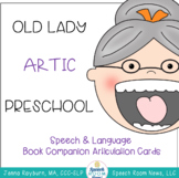 There was an Old Lady....  Universal ARTICULATION Companion: Preschool