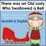 There was an Old Lady Who Swallowed a Bell: Bilingual Spee