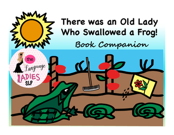 There was an Old Lady Who Swallowed a Frog: Speech and Language Book Companion