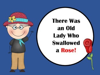 There was an Old Lady Who Swallowed a Rose!: Book Companion