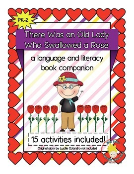 There was an Old Lady Who Swallowed a Rose: Book Companion - Language & Literacy