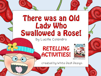 There was an Old Lady Who Swallowed a Rose {Retelling Activities}