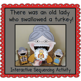 There was an Old Lady Who Swallowed a Turkey! (Sequencing Activity)
