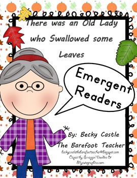 There was an Old Lady who Swallowed Some Leaves Emergent Readers (2 Sets)