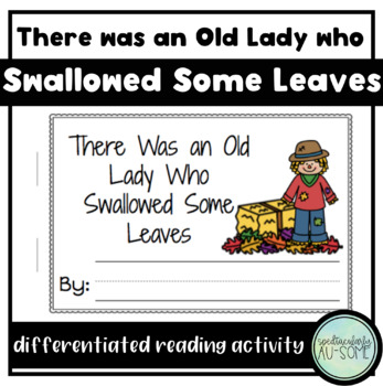 There was an Old Lady who Swallowed Some Leaves - visuals and acitvity book