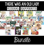 There was an Old Lady who Swallowed Visual Supports BUNDLE