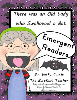 There was an Old Lady who Swallowed a Bat Emergent Readers