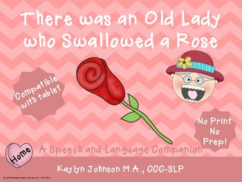 There was an Old Lady who Swallowed a Rose: Activities