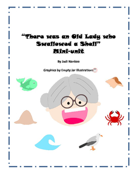 There was an Old Lady who Swallowed a Shell Mini-unit