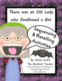 There was an Old Lady who Swallowed a Bat sequencing/retelling activities