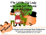 There was an Old Lady who wasn't afraid of Anything: Speech Language Activity