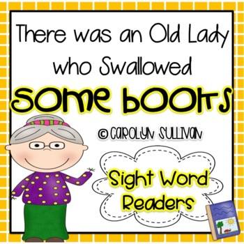 There was an old Lady Who Swallowed a Book - Sight Word Readers