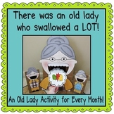 There was an Old Lady Who Swallowed a LOT!  (1 for each month)