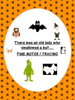 There was an old lady who swallowed a bat HALLOWEEN fine motor no prep