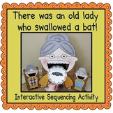 There was an Old Lady Who Swallowed a Bat! (Sequencing Activity)