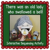 There was an Old Lady Who Swallowed a Bell! (Sequencing Activity)