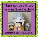 There was an Old Lady Who Swallowed a Chick! (Sequencing Activity)