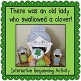 There was an Old Lady Who Swallowed a Clover! (Sequencing Activity)