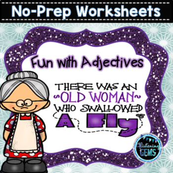 There Was An Old Lady Who Swallowed A Fly - Adjectives Worksheets and Printables
