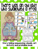 There was an old lady who swallowed a frog- sequencing, art and printable book