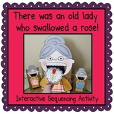 There was an Old Lady Who Swallowed a Rose! (Sequencing Activity)