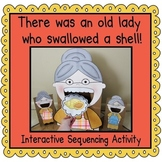 There was an Old Lady Who Swallowed a Shell! (Sequencing Activity)