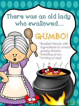 There was an old lady who swallowed... (ingredients to make Louisiana Gumbo)