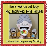 There was an Old Lady who Swallowed Some Leaves! (Sequencing Activity)