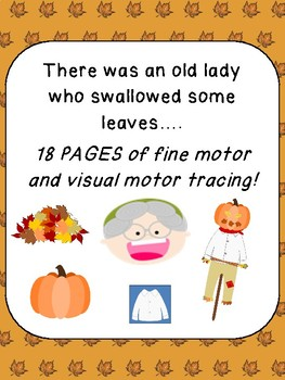 There was an old lady who swallowed some leaves: fine and visual motor FALL