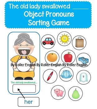 There was an old lady who swallowed...him/her/it/them (Sorting Object Pronouns)