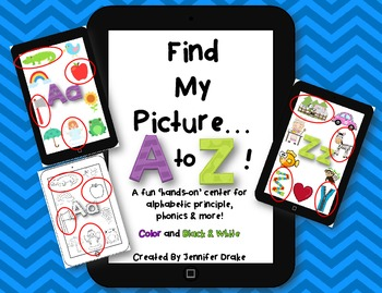 Find My Picture...A To Z!  Hands-On Phonics Fun! Color & B&W ~CC Aligned