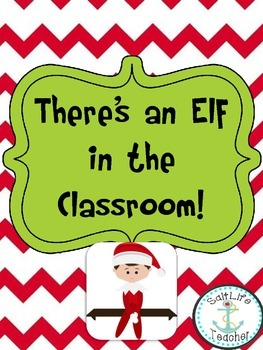 There's An Elf In The Classroom