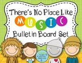 """There's No Place Like MUSIC"" Advocacy Bulletin Board: Printables and Directions"