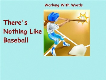 There's Nothing Like Baseball Working With Words