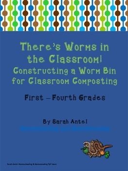 Distance Learning|Home Learning| Build a Worm Bin for Composting