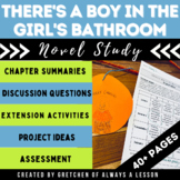 """There's a Boy in the Girls' Bathroom"" Novel Study Resource Guide"