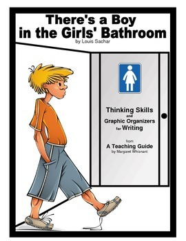 There's a Boy in the Girls' Bathroom  Thinking Skills and Graphic Organizers