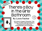 There's a Boy in the Girls' Bathroom by Louis Sachar: A Complete Novel Study!