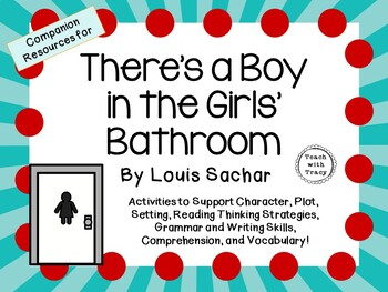 There's a Boy in the Girls' Bathroom by Louis Sachar: A Co