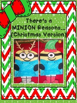 There's a Minion Reasons... {Christmas Version}