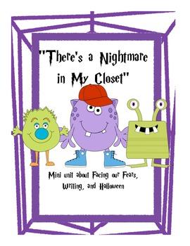 """There's a Nightmare in My Closet"" Mini-Book Unit"